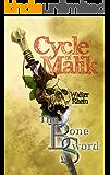 The Bone Sword (Cycle of Malik Book 1) (English Edition)