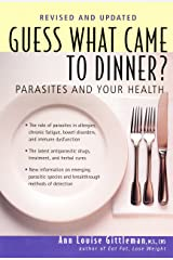 Guess What Came to Dinner?: Parasites and Your Health Paperback