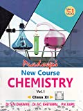 Pradeep's New Course Chemistry for Class 11 - Vol. 1 & 2