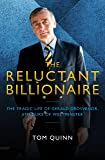 The Reluctant Billionaire: The Tragic Life of Gerald Grosvenor, Sixth Duke of Westminster