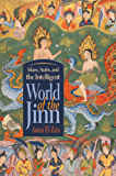 Islam, Arabs, and Intelligent World of the Jinn (Contemporary Issues in the Middle East)