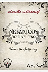 Nefarious: Volume Two: Honor the Suffering (A Historical Steampunk Novel) Kindle Edition