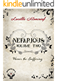 Nefarious: Volume Two: Honor the Suffering