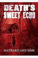 Death's Sweet Echo
