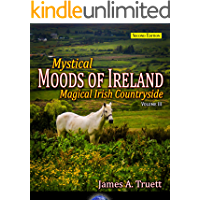 Magical Irish Countryside (Second Edition): Mystical Moods of Ireland, Vol. III book cover