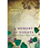 A Memory of Violets: A Novel of London's Flower Sellers