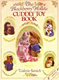 The Blackberry Hollow Cuddly Toy Book