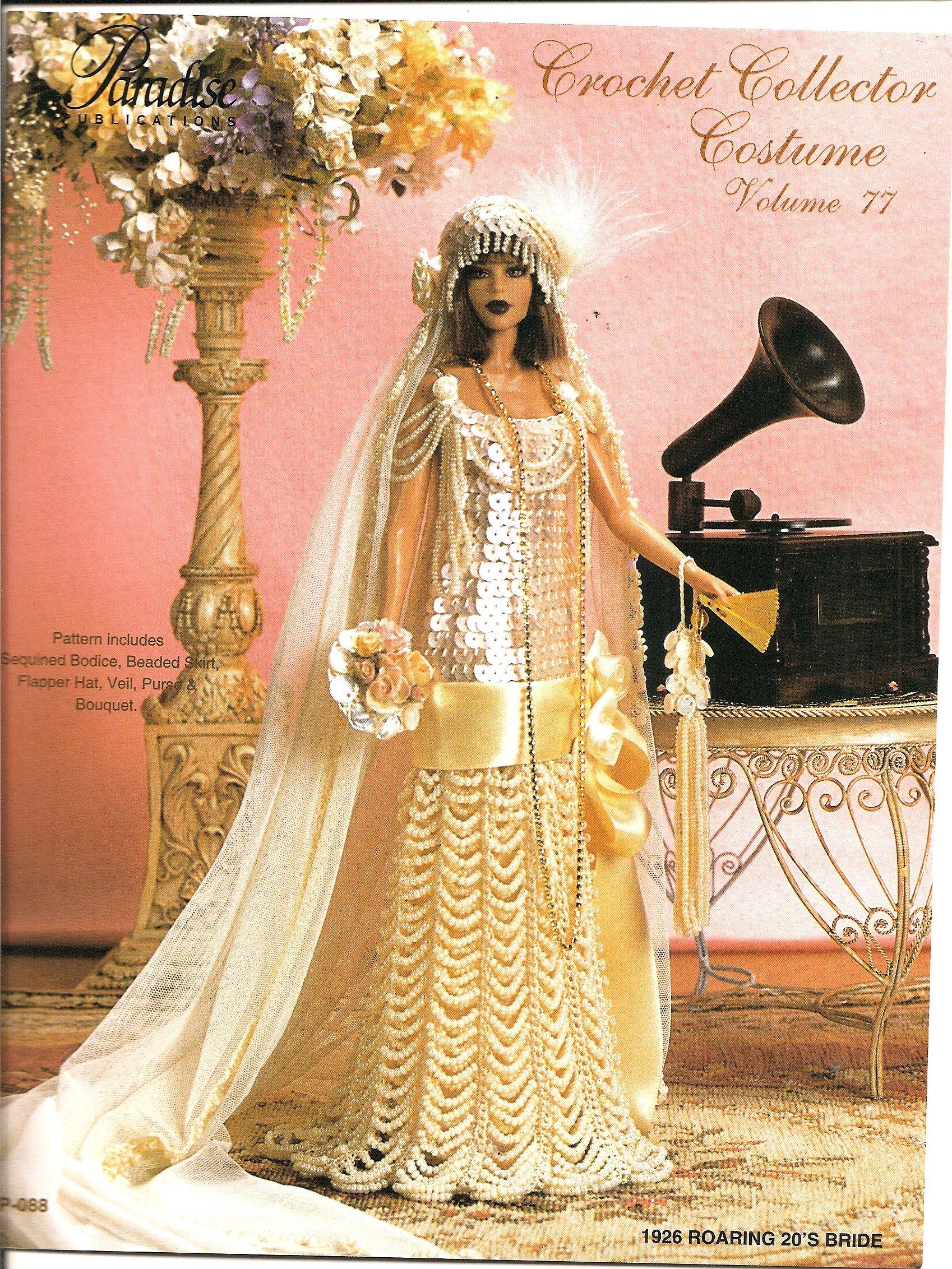 Crochet Collector Costume, Vol. 77 ''1926 Roaring 20's Bride''