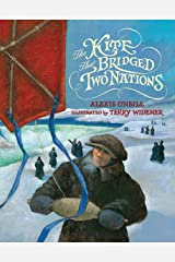 The Kite that Bridged Two Nations: Homan Walsh and the First Niagara Suspension Bridge Hardcover