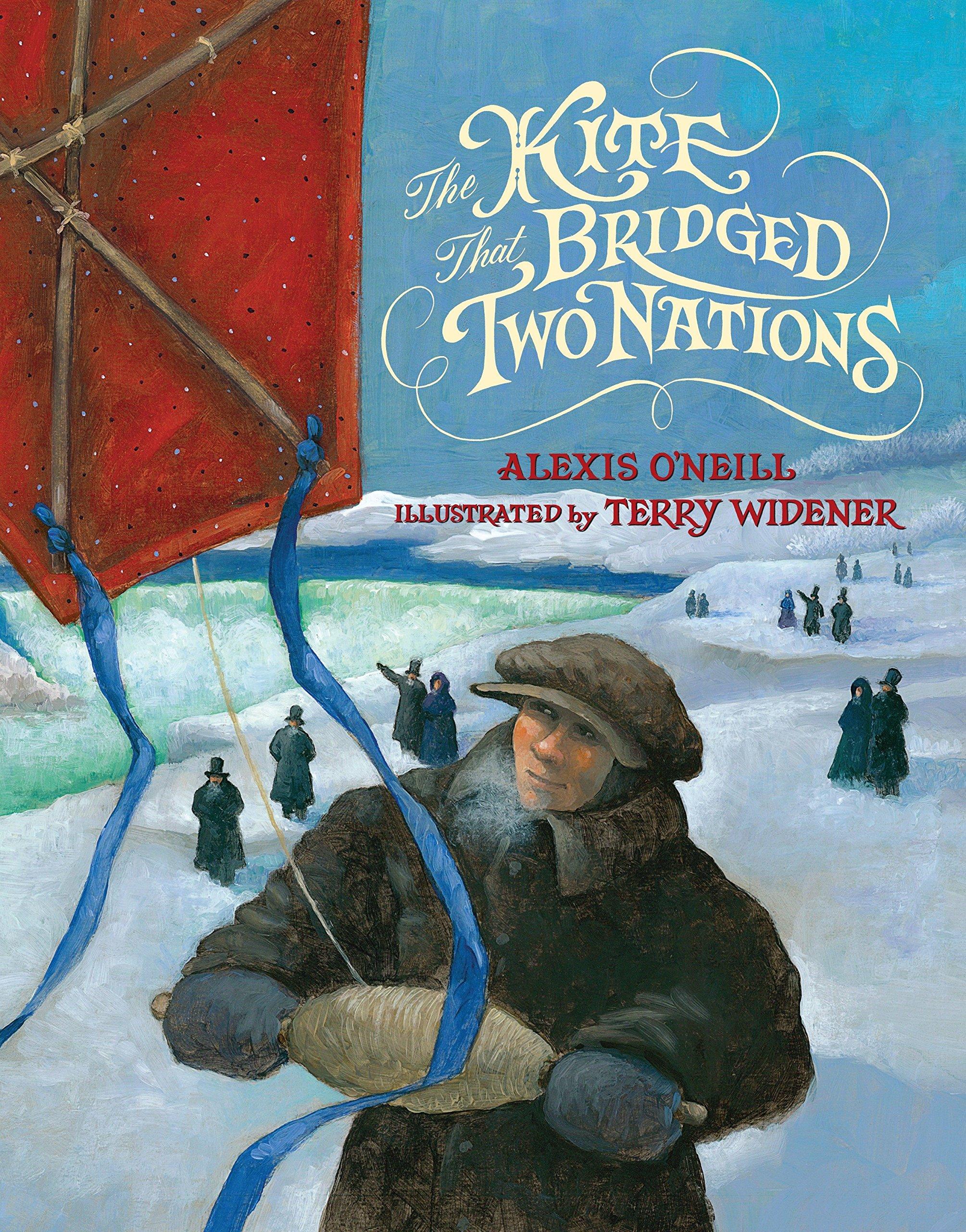 The Kite that Bridged Two Nations: Homan Walsh and the First Niagara Suspension Bridge pdf epub