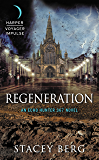 Regeneration: An Echo Hunter 367 Novel