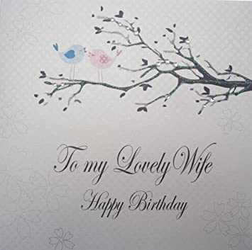 White Cotton Cards Love Birds To My Lovely Wife Happy Birthday