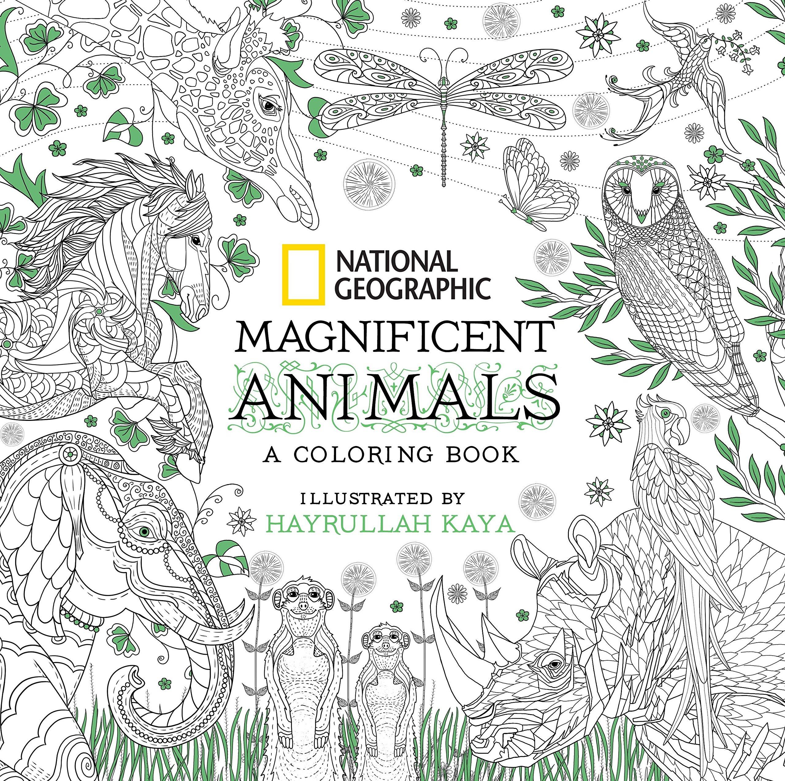 Amazon National Geographic Magnificent Animals A Coloring Book 9781426218156 Hayrullah Kaya Books