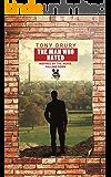 The Man Who Hated (Novella Nostalgia Book 4)