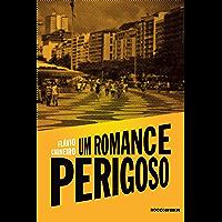 Um romance perigoso (André & Gordo: detetives Livro 3)