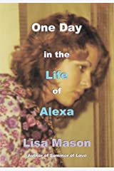 One Day in the Life of Alexa Kindle Edition
