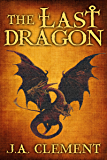 The Last Dragon (Tales for the Telling)