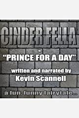 Cinder Fella: Prince for a Day Audible Audiobook