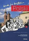 Polski krok po kroku Podrecznik z plyta CD do nauki jezyka polskiego dla obcokrajowcow Poziom A2