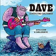 Dave: O monstro solitário