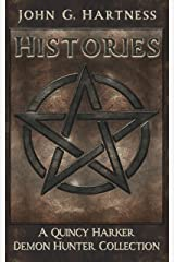 Histories: A Quincy Harker, Demon Hunter Short Story Collection
