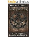 Histories: A Quincy Harker, Demon Hunter Short Story Collection (Quincy Harker Demon Hunter)