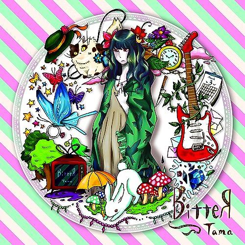 BITTER / Tamaのサムネイル画像