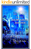 The Accidental Archmage: Book One - Ragnarok Rising (MOBI EDITION) (The Accidental Archmage Series 1) (English Edition)