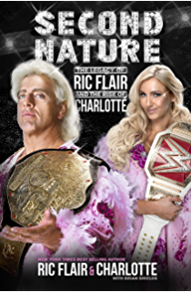 Amazon ric flair to be the man wwe ebook ric flair mark second nature the legacy of ric flair and the rise of charlotte fandeluxe PDF