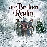 The Broken Realm: The Saga of Roland Inness, Volume 3