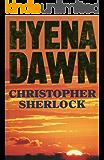 Hyena Dawn (English Edition)