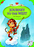 Journey to the West (Young Learners Classic Readers Book 60)