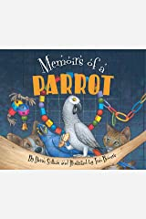 Memoirs of a Parrot (Memoirs Of...) Kindle Edition