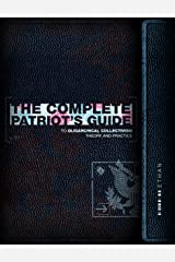 The Complete Patriot's Guide to Oligarchical Collectivism: Its Theory and Practice Kindle Edition