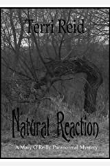 Natural Reaction (Mary O'Reilly Series Book 6) Kindle Edition