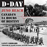 D:Day: Juno Beach, Canada's 24 Hours of Destiny