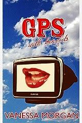 GPS with Benefits Kindle Edition