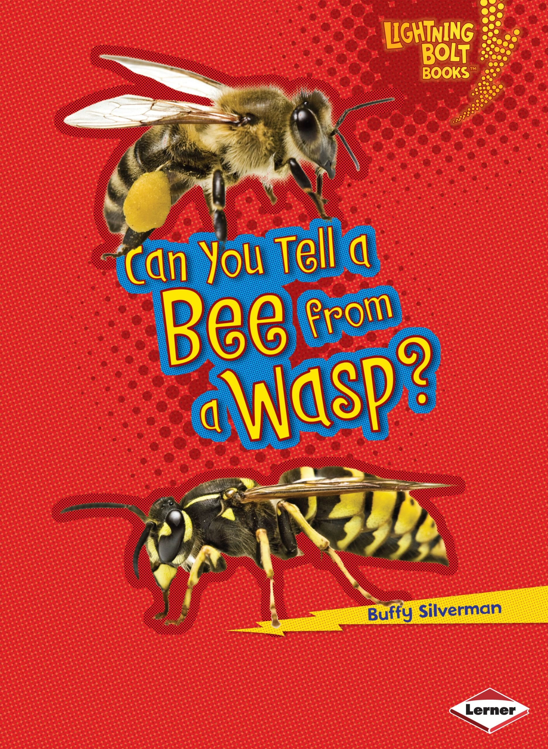 Download Can You Tell a Bee from a Wasp? (Lightning Bolt Books) pdf epub