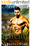 Wolf Detective (She-Shifters of Hell's Corner Book 2)