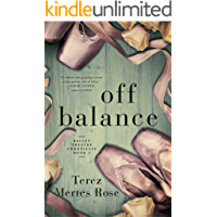 Off Balance (Ballet Theatre Chronicles Book 1) book cover