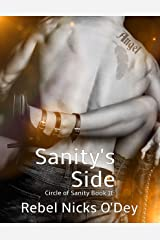 Sanity's Side: Standalone, Book 2 Circle of Sanity Kindle Edition