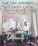 Rachel Ashwell's Shabby Chic Inspirations