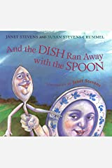 And the Dish Ran Away with the Spoon Kindle Edition