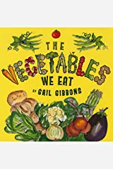 The Vegetables We Eat Kindle Edition