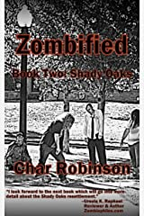 Zombified: Book Two: Shady Oaks Kindle Edition