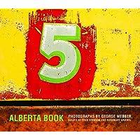 Alberta Book: Photographs by George Webber