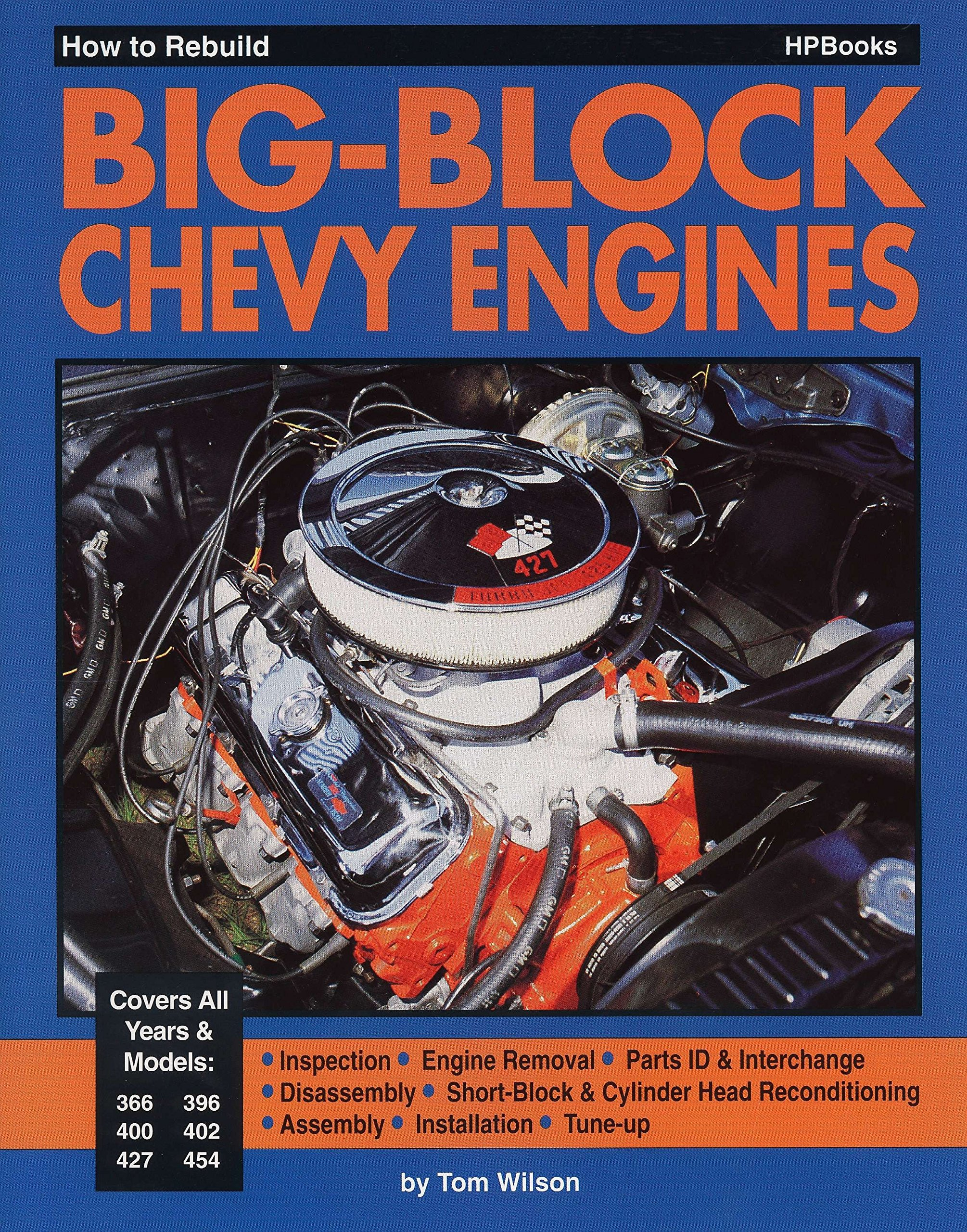 How to Rebuild Big-Block Chevy Engines: Tom Wilson: 0075478001750:  Amazon.com: Books