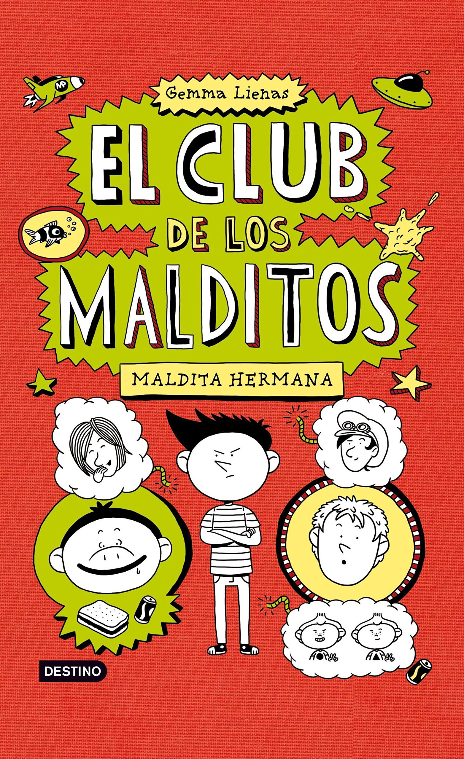Maldita hermana (El club de los malditos)
