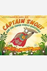 Captain Snout and the Super Power Questions: Don't Let the ANTs Steal Your Happiness Hardcover