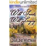 Wild Secret, Wild Longing (The Front Range Series Book 4)